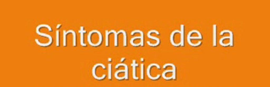 ciática síntomas y causas